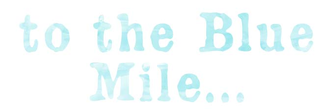 The blue mile title